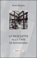 Le biciclette alle case di ringhiera - Rapino Remo