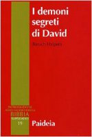I demoni segreti di David. Messia, assassino, traditore, re - Halpern Baruch