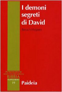 Copertina di 'I demoni segreti di David. Messia, assassino, traditore, re'