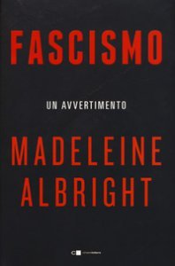 Copertina di 'Fascismo. Un avvertimento'