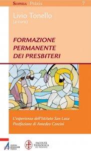 Copertina di 'Formazione permanente dei presbiteri. L'esperienza dell'Istituto San Luca'