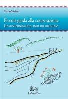 Piccola guida alla cooperazione - Mario Viviani