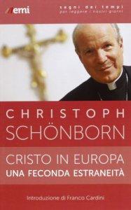 Copertina di 'Cristo in Europa, una feconda estraneità'