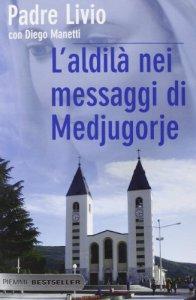 Copertina di 'L' aldilà nei messaggi di Medjugorje'