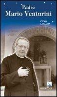 Padre Mario Venturini - Piero Lazzarin