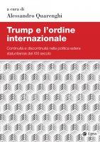 Trump e l'ordine internazionale - Alessandro Quarenghi