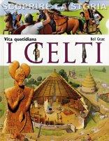I celti - Neil Grant