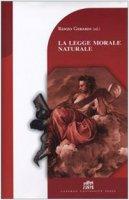 La legge morale naturale - Gerardi Renzo