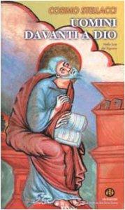Copertina di 'Uomini davanti a Dio. Nella luce del Signore'