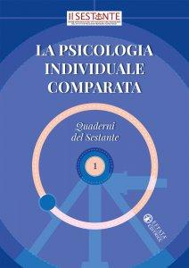 Copertina di 'La psicologia individuale comparata'