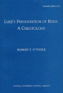 Copertina di 'Luke's presentation of Jesus: a Christology'