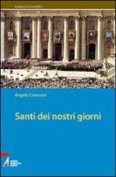 Santi dei nostri giorni - Comastri Angelo