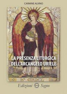 Copertina di 'La presenza liturgica dell'arcangelo Uriele'