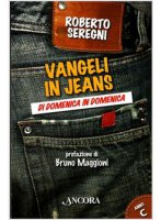 Vangeli in jeans - Seregni Roberto