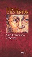 San Francesco d'Assisi - Gilbert K. Chesterton