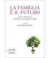 La famiglia è il futuro