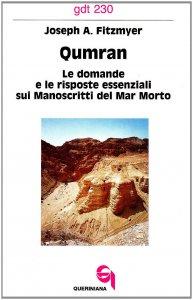Copertina di 'Qumran. Le domande e le risposte essenziali sui manoscritti del Mar Morto (gdt 230)'