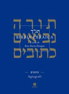 Copertina di 'Bibbia ebraica. Agiografi. Testo ebraico a fronte'