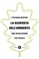 La scoperta dell'ambiente - Stefano Nespor