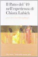 Il Patto del '49 nell'esperienza di Chiara...