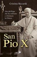 San Pio X - Cristina Siccardi