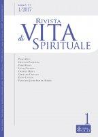 Rivista di Vita Spirituale. Anno 71, 1/2017