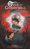 Avventura nella foresta dei misteri. Over the Garden Wall - Campbell Jim, Levari Amalia, McGee Cara