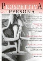 Prospettiva persona. Trimestrale di cultura, etica e politica (2017)