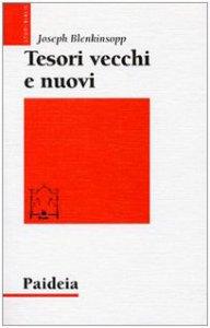 Copertina di 'Tesori vecchi e nuovi. Saggi sulla teologia del Pentateuco'