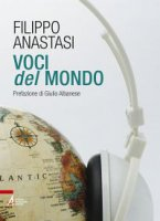 Voci del mondo - Anastasi Filippo