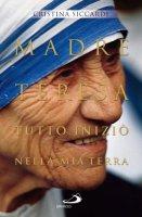 Madre Teresa - Siccardi Cristina