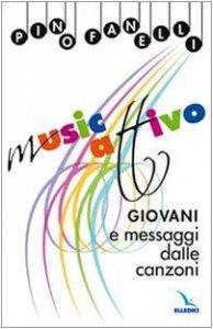 Copertina di 'MusicAttivo. Giovani e messaggi dalle canzoni'