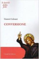 Conversione - Gianni Colzani
