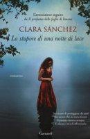 Lo stupore di una notte di luce - Sánchez Clara
