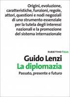 La diplomazia - Guido Lenzi