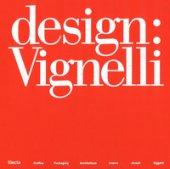 Design: Vignelli. Ediz. illustrata