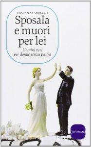 Copertina di 'Sposala e muori per lei'