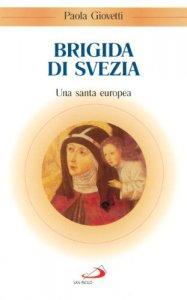 Copertina di 'Brigida di Svezia. Una santa europea'