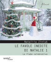 Le favole inedite di Natalie - Ziniuk Nataliia