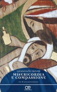 Copertina di 'Misericordia e compassione'