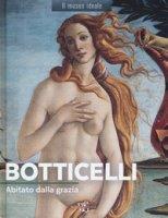 Botticelli. Abitato dalla grazia. Ediz. a colori - Neveux Murielle