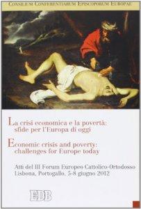 Copertina di 'La crisi economica e la povertà: sfide per l'Europa di oggi'