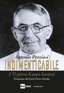 Copertina di 'Indimenticabile. I 33 giorni di papa Luciani'