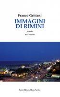 Immagini di Rimini. Testo spagnolo a fronte - Grittani Franco