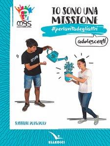 Copertina di 'Io sono una missione #perlavitadeglialtri'
