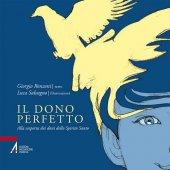 Il dono perfetto - Giorgio Ronzoni,Luca Salvagno (illustrazioni)