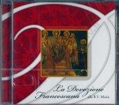 La devozione Francescana alla B. V. Maria - Cappella Musicale della Basilica Papale di San Francesco in Assisi