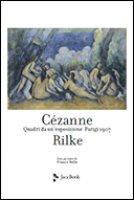 Cézanne Rilke - Rilke Rainer Maria