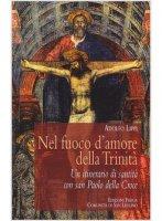 Nel fuoco d'amore della Trinità - Lippi Adolfo