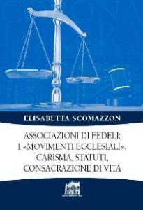 Copertina di 'Associazioni di fedeli: i «movimenti ecclesiali»'